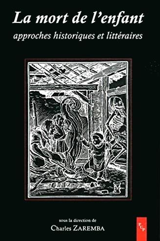 La mort de l'enfant - Approches historiques et littéraires
