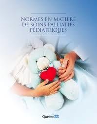 Normes en matière de soins palliatifs pédiatriques